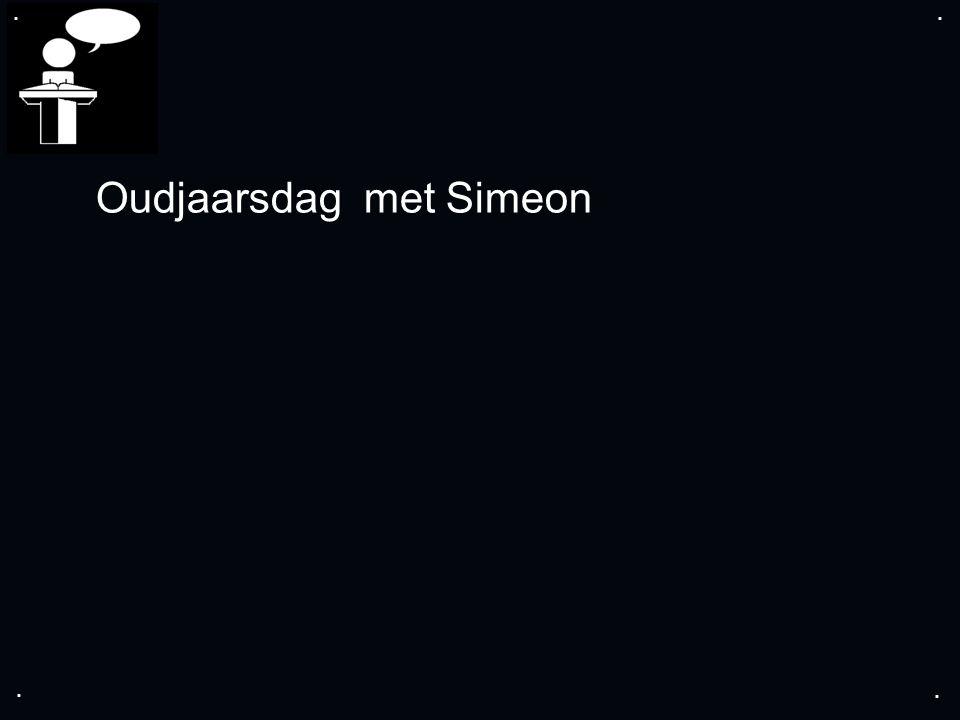 .... Oudjaarsdag met Simeon