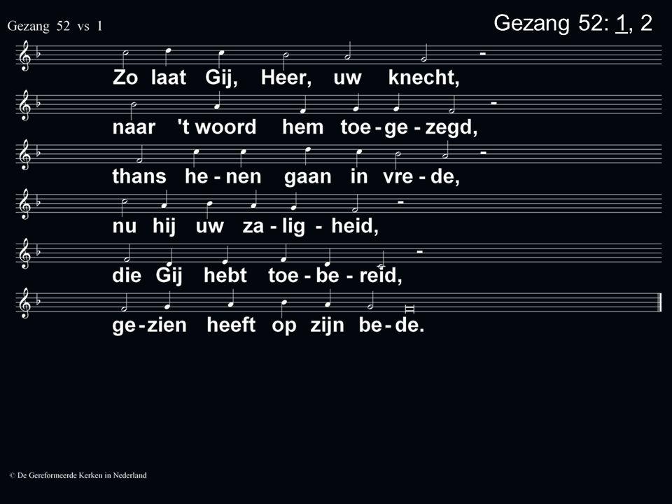 Gezang 52: 1, 2