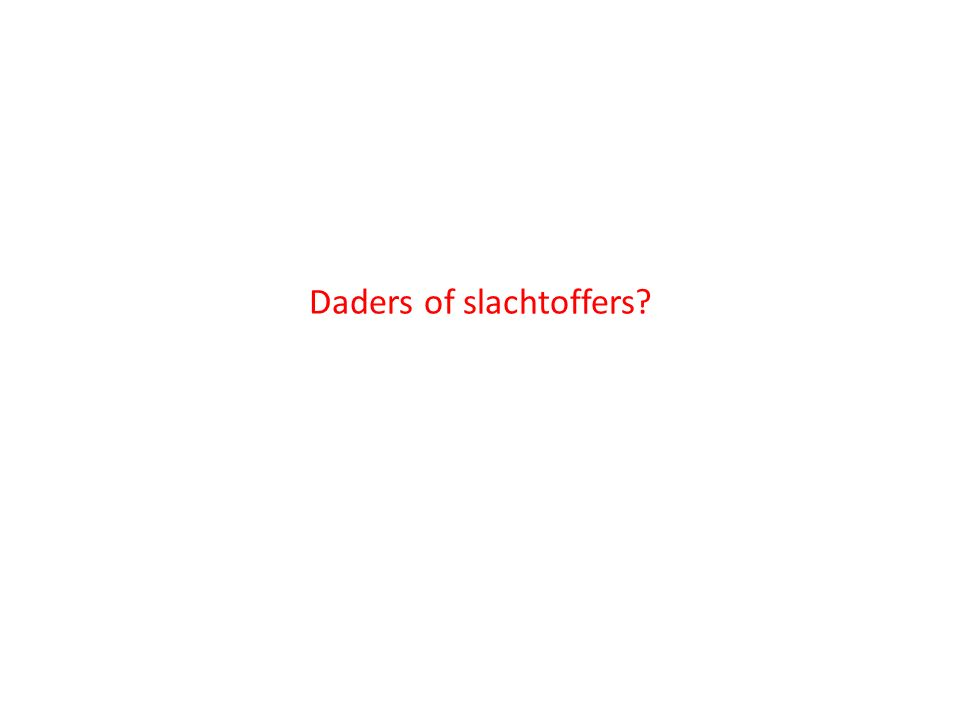 Daders of slachtoffers