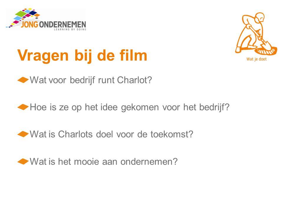 Vragen bij de film Wat voor bedrijf runt Charlot. Hoe is ze op het idee gekomen voor het bedrijf.