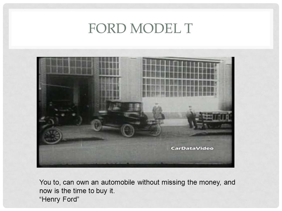 FORD MODEL T You to, can own an automobile without missing the money, and now is the time to buy it.