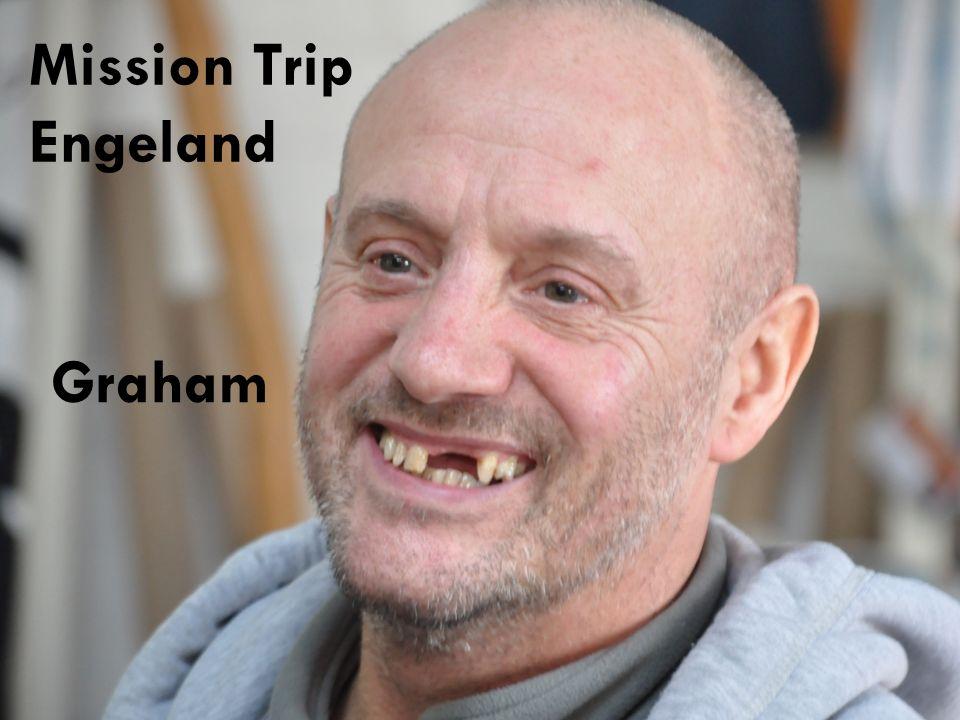 Graham Mission Trip Engeland