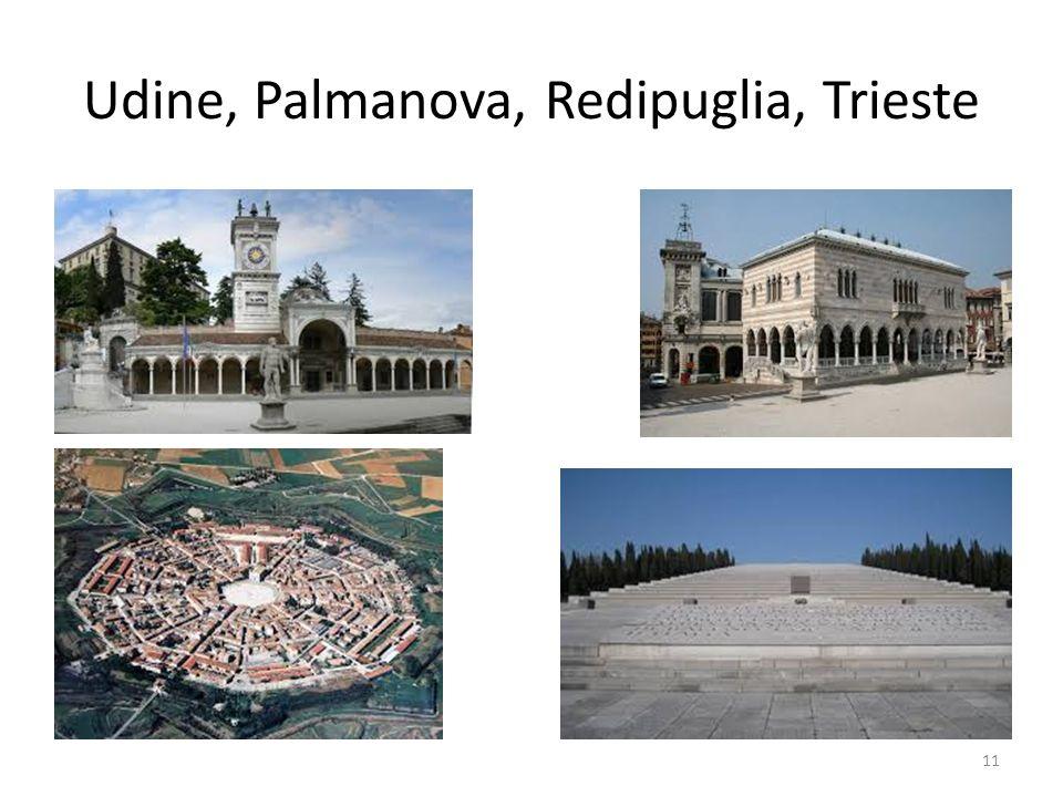 Udine, Palmanova, Redipuglia, Trieste 11