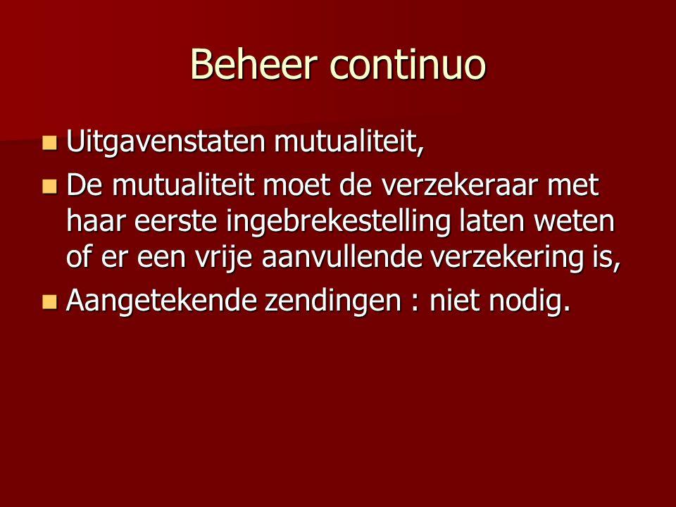 Beheer continuo Uitgavenstaten mutualiteit, Uitgavenstaten mutualiteit, De mutualiteit moet de verzekeraar met haar eerste ingebrekestelling laten wet
