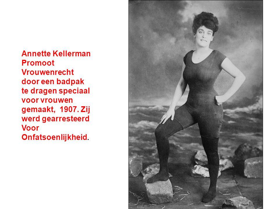 Annette Kellerman Promoot Vrouwenrecht door een badpak te dragen speciaal voor vrouwen gemaakt, 1907. Zij werd gearresteerd Voor Onfatsoenlijkheid.