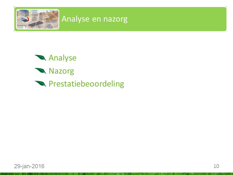 10 29-jan-2016 Analyse en nazorg Analyse Nazorg Prestatiebeoordeling