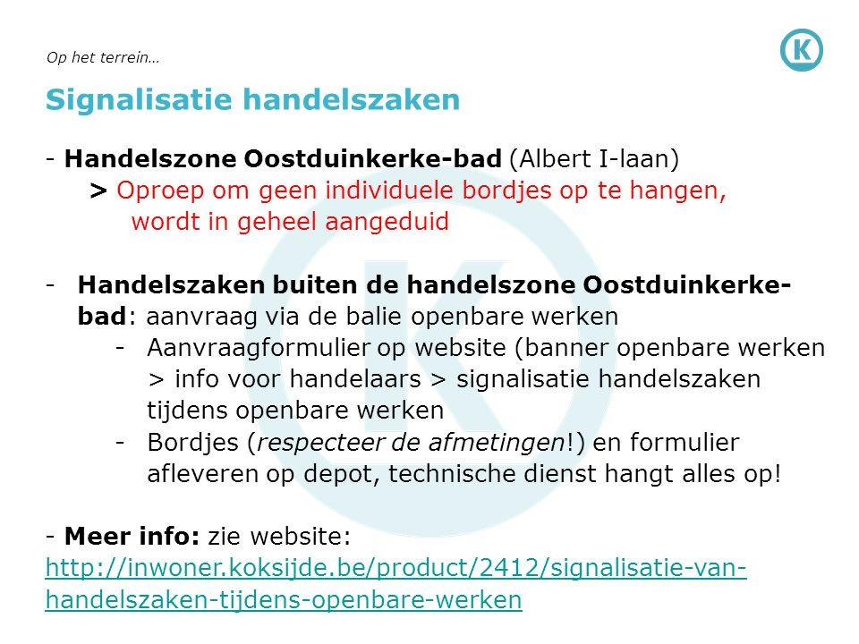 Signalisatie handelszaken - Handelszone Oostduinkerke-bad (Albert I-laan) > Oproep om geen individuele bordjes op te hangen, wordt in geheel aangeduid