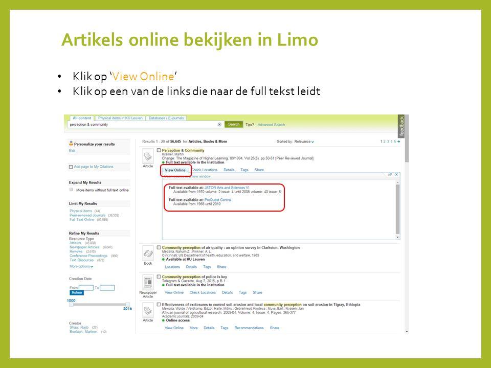 Artikels online bekijken in Limo Klik op 'View Online' Klik op een van de links die naar de full tekst leidt