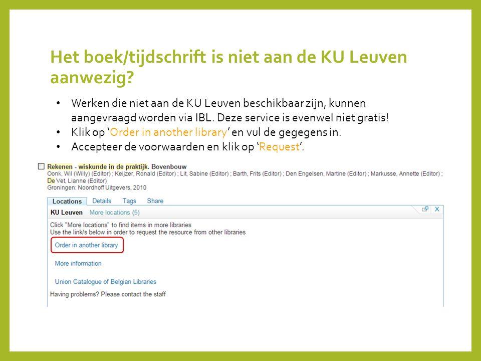 Het boek/tijdschrift is niet aan de KU Leuven aanwezig? Werken die niet aan de KU Leuven beschikbaar zijn, kunnen aangevraagd worden via IBL. Deze ser
