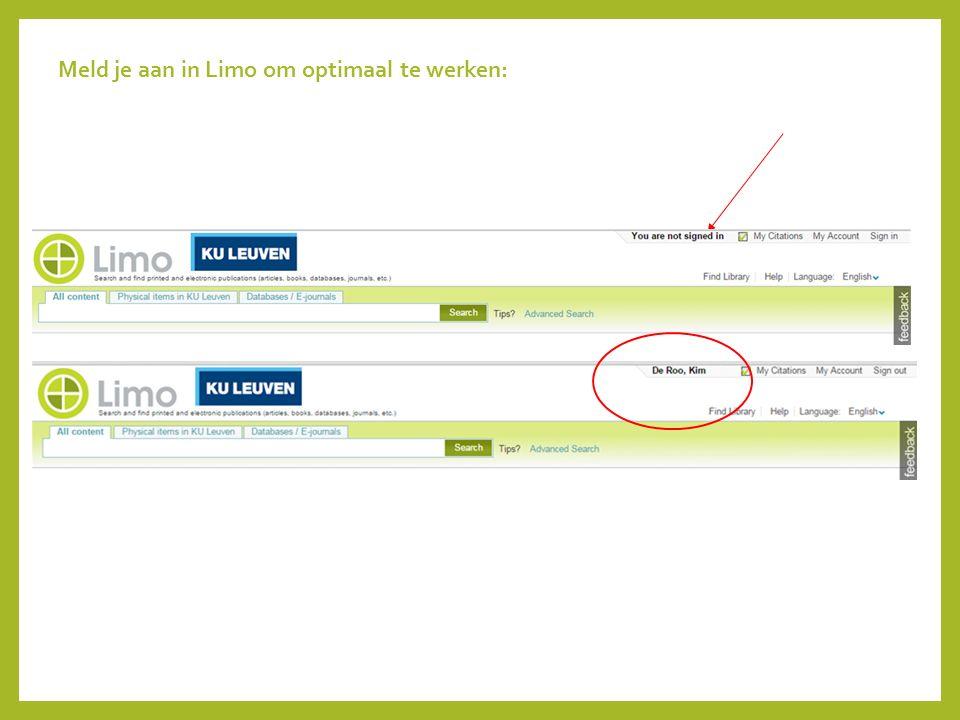 Meld je aan in Limo om optimaal te werken: