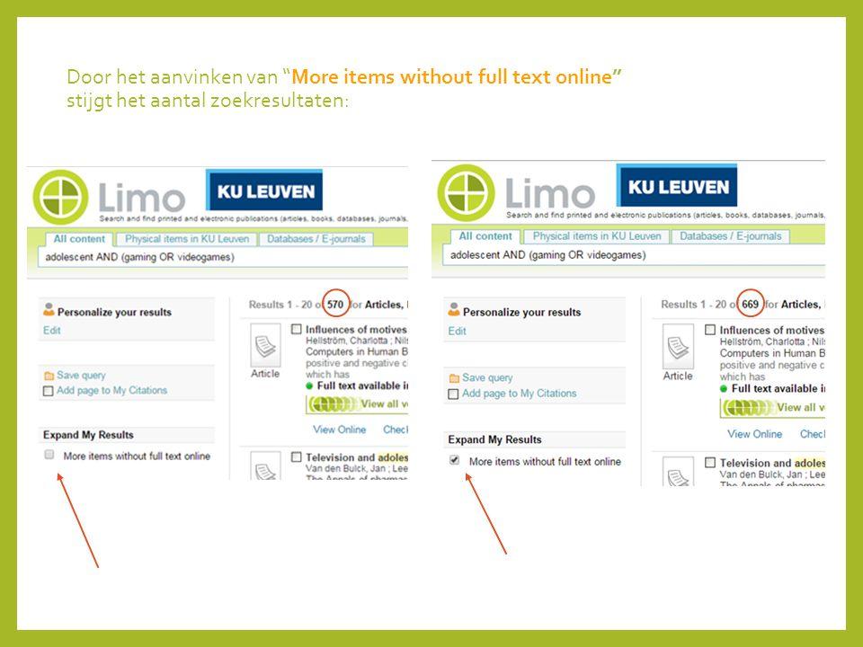 """Door het aanvinken van """"More items without full text online"""" stijgt het aantal zoekresultaten:"""