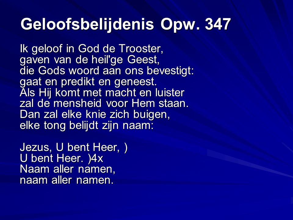 Geloofsbelijdenis Opw.