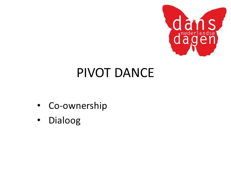 PIVOT DANCE Co-ownership Dialoog