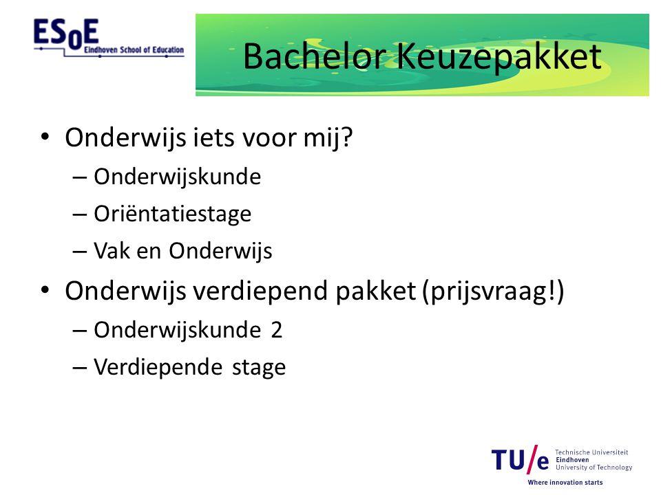 Bachelor Keuzepakket Onderwijs iets voor mij? – Onderwijskunde – Oriëntatiestage – Vak en Onderwijs Onderwijs verdiepend pakket (prijsvraag!) – Onderw