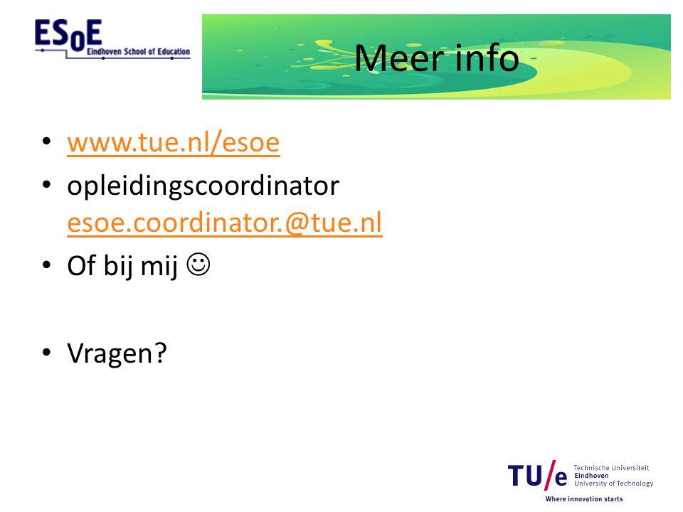 Meer info www.tue.nl/esoe opleidingscoordinator esoe.coordinator.@tue.nl esoe.coordinator.@tue.nl Of bij mij Vragen