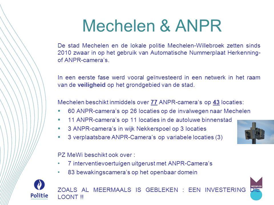Mechelen & ANPR De stad Mechelen en de lokale politie Mechelen-Willebroek zetten sinds 2010 zwaar in op het gebruik van Automatische Nummerplaat Herke