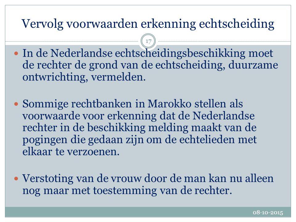 Een Nederlandse echtscheiding wordt in Marokko onder andere erkend indien: het beginsel van hoor en wederhoor is toegepast.
