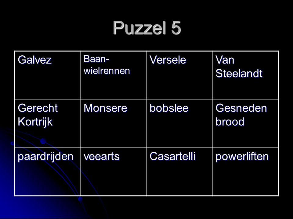 Puzzel 5 Galvez Baan- wielrennen Versele Van Steelandt Gerecht Kortrijk Monserebobslee Gesneden brood paardrijdenveeartsCasartellipowerliften