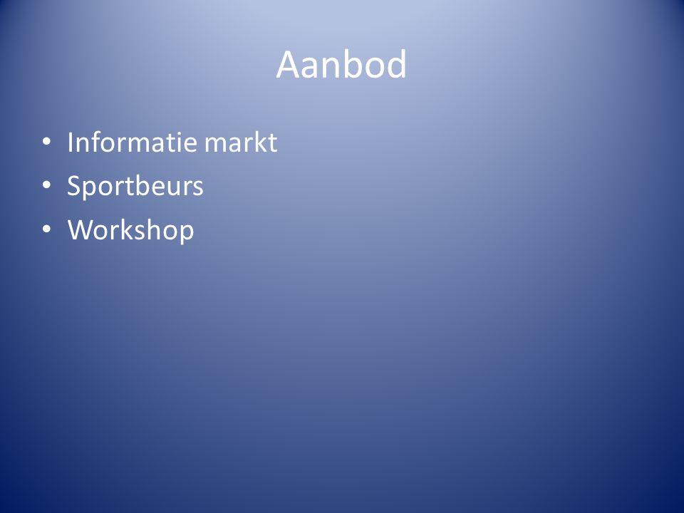 Aanbod Informatie markt Sportbeurs Workshop