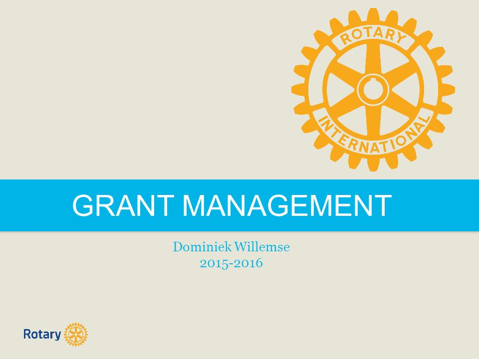 GRANT MANAGEMENT Dominiek Willemse 2015-2016