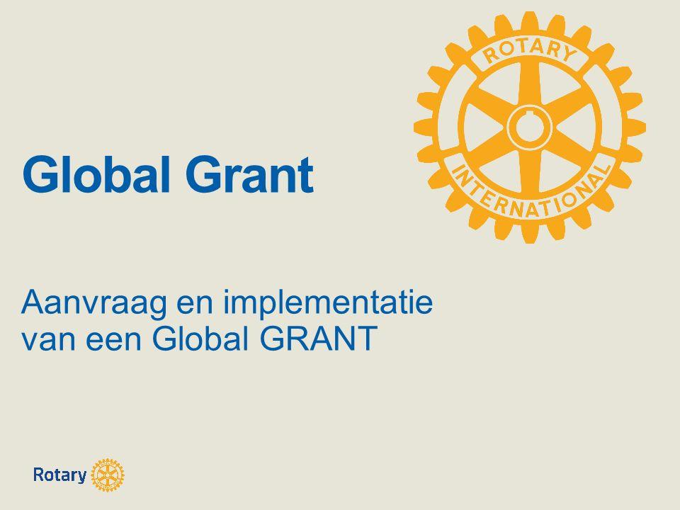 Global Grant Aanvraag en implementatie van een Global GRANT