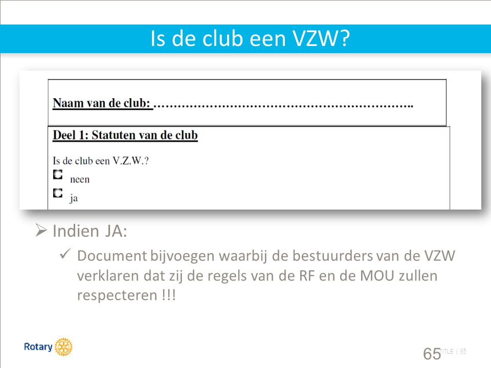 TITLE | 65 Is de club een VZW.