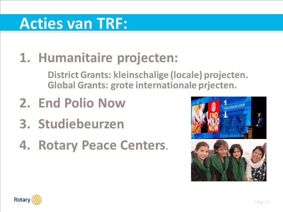 TITLE | 8  Foundation Beurs  Foundation Beurs (Global Grant)  Bedrag: 30.000 $  Binnen de 6 strategische actiedomeinen.