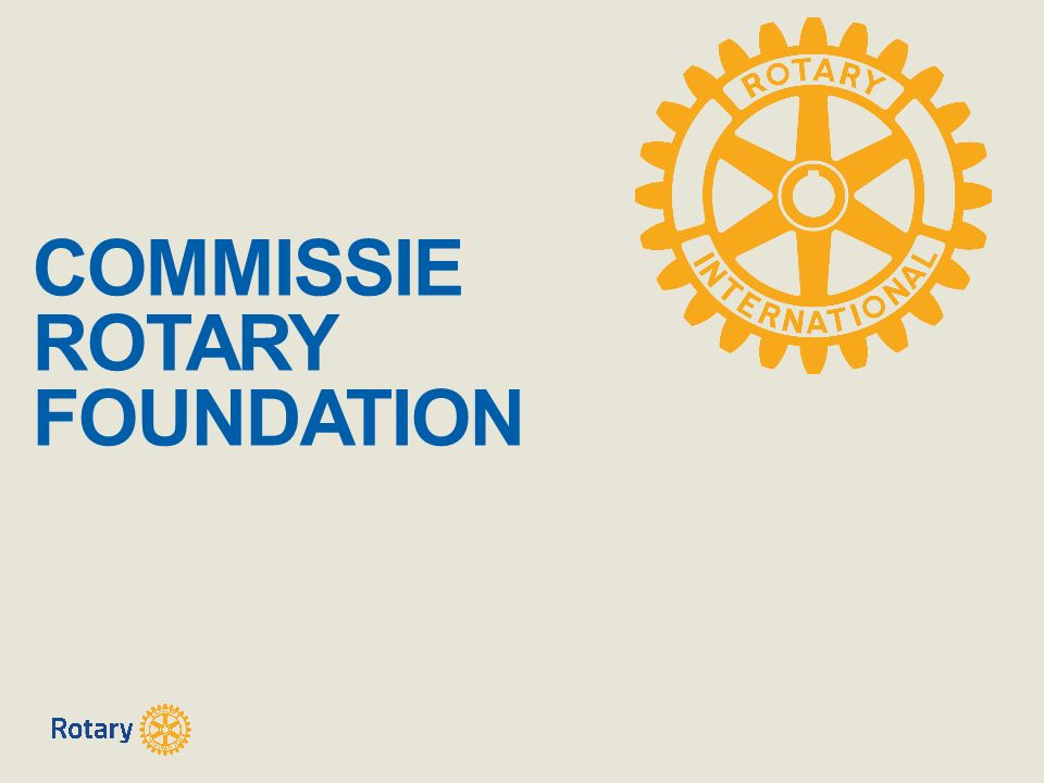 COMMISSIE ROTARY FOUNDATION