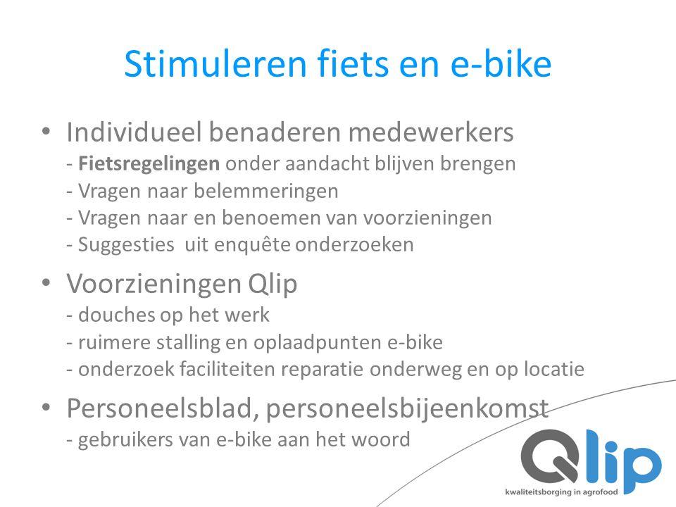 Stimuleren fiets en e-bike Individueel benaderen medewerkers - Fietsregelingen onder aandacht blijven brengen - Vragen naar belemmeringen - Vragen naa