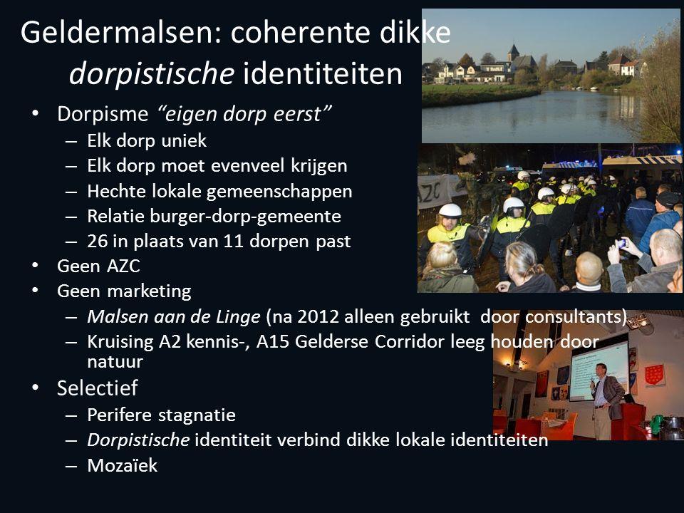 """Geldermalsen: coherente dikke dorpistische identiteiten Dorpisme """"eigen dorp eerst"""" – Elk dorp uniek – Elk dorp moet evenveel krijgen – Hechte lokale"""