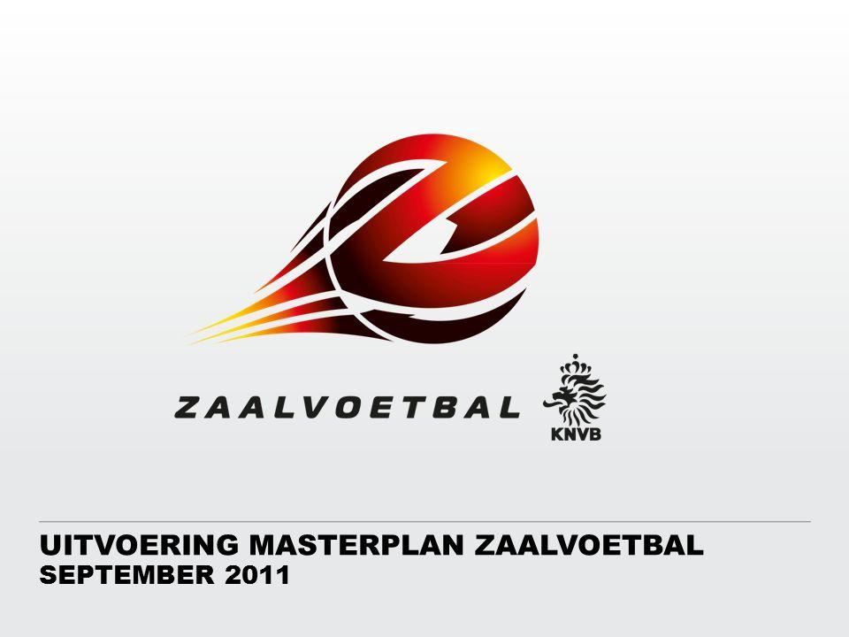 UITVOERING MASTERPLAN ZAALVOETBAL SEPTEMBER 2011