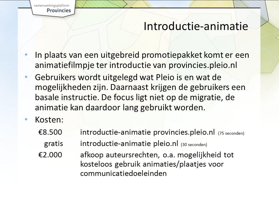 Introductie-animatie In plaats van een uitgebreid promotiepakket komt er een animatiefilmpje ter introductie van provincies.pleio.nl Gebruikers wordt uitgelegd wat Pleio is en wat de mogelijkheden zijn.
