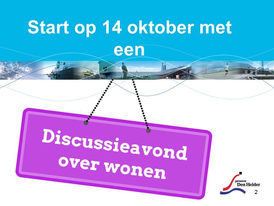 2 Start op 14 oktober met een