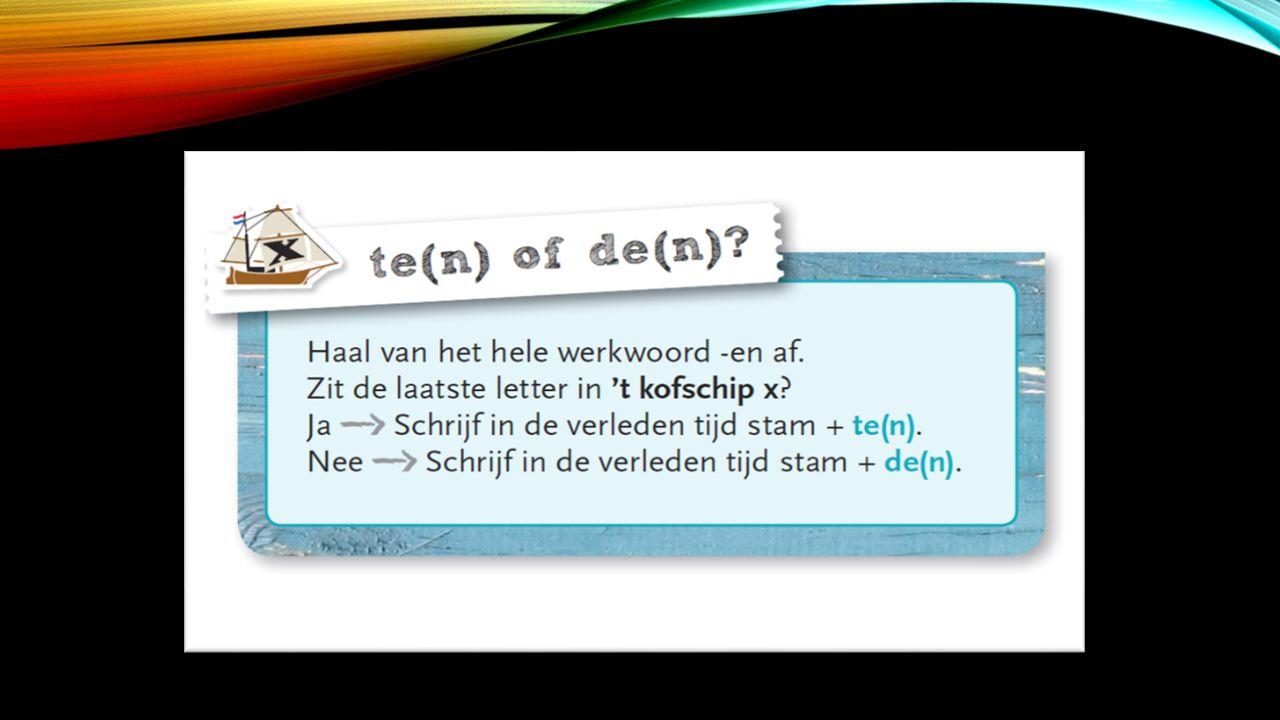 WAAROM DAN SOMS ~DDE(N) OF ~TTE(N) .Dit heeft te maken met de stam van de werkwoorden.