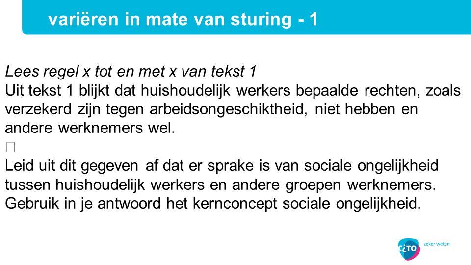 Lees regel x tot en met x van tekst 1 Uit tekst 1 blijkt dat huishoudelijk werkers bepaalde rechten, zoals verzekerd zijn tegen arbeidsongeschiktheid,