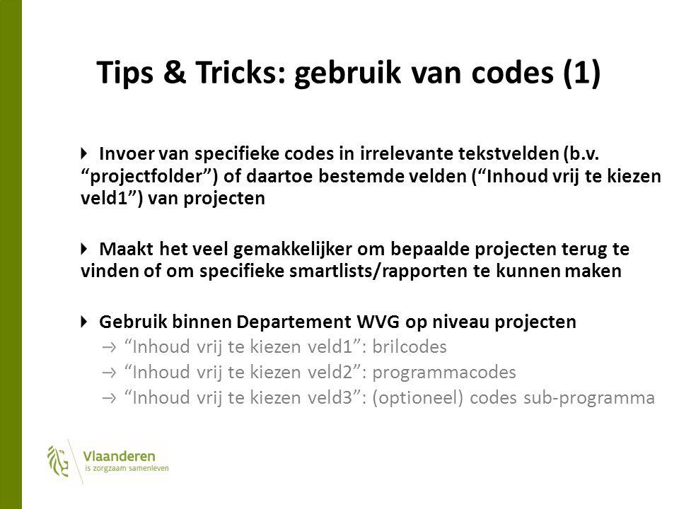 """Tips & Tricks: gebruik van codes (1) Invoer van specifieke codes in irrelevante tekstvelden (b.v. """"projectfolder"""") of daartoe bestemde velden (""""Inhoud"""