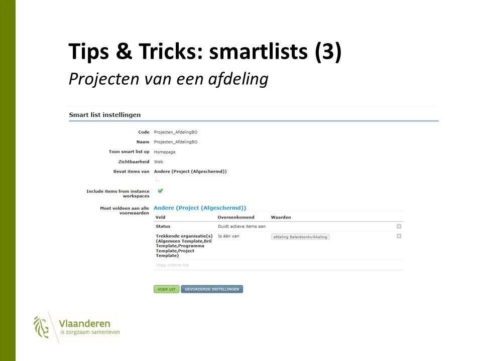 Tips & Tricks: smartlists (3) Projecten van een afdeling
