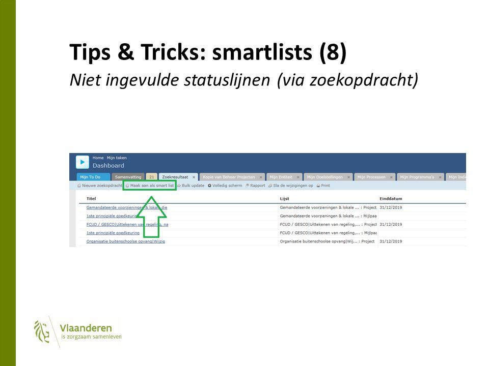 Tips & Tricks: smartlists (8) Niet ingevulde statuslijnen (via zoekopdracht)