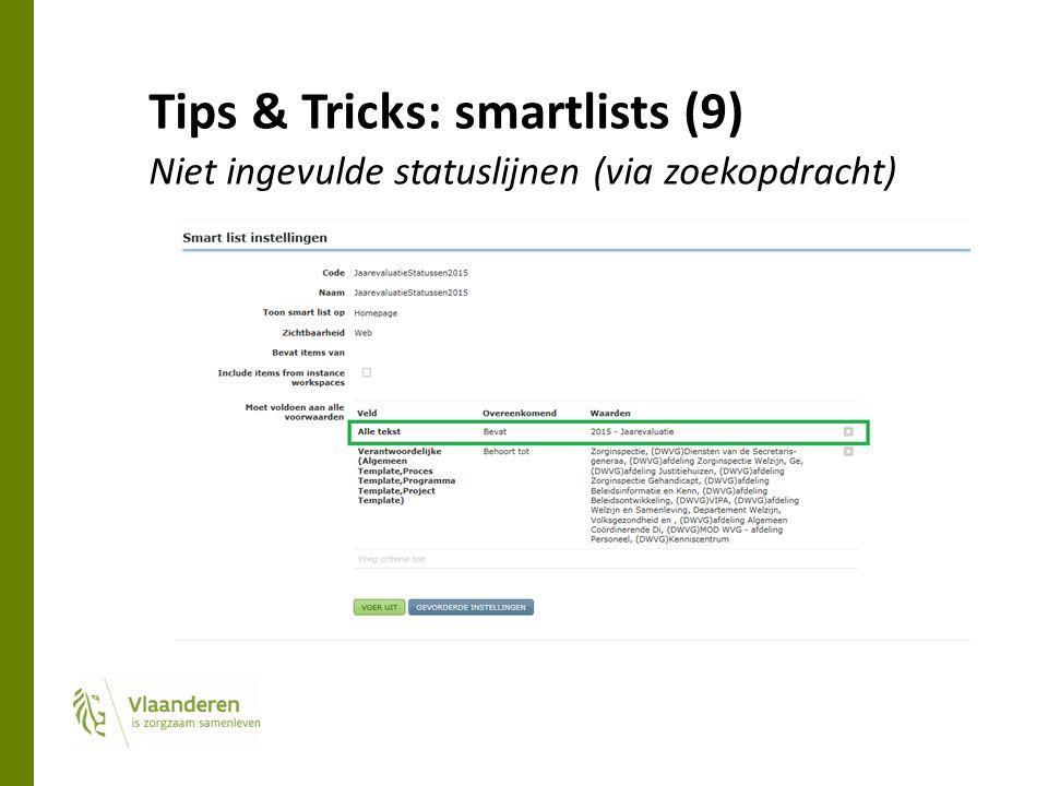 Tips & Tricks: smartlists (9) Niet ingevulde statuslijnen (via zoekopdracht)