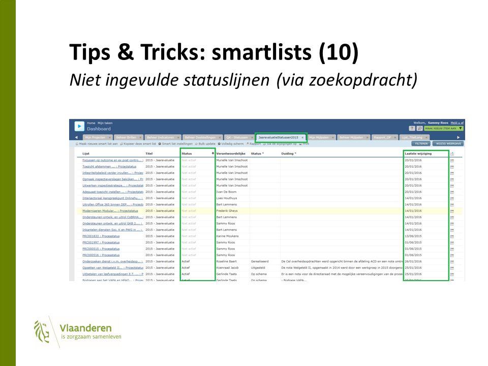 Tips & Tricks: smartlists (10) Niet ingevulde statuslijnen (via zoekopdracht)