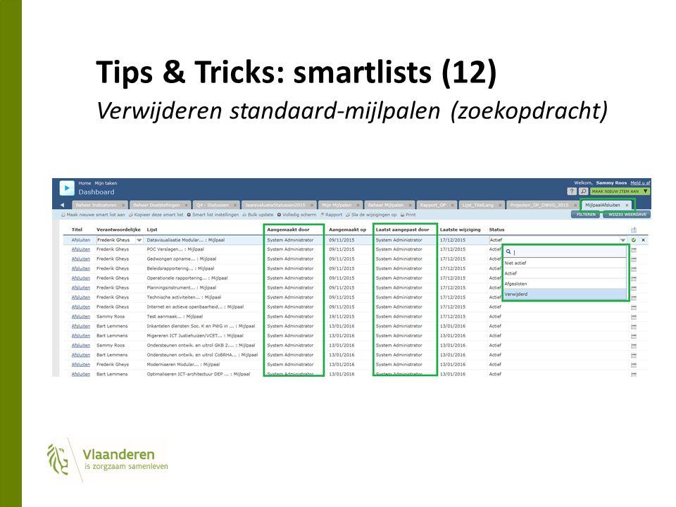 Tips & Tricks: smartlists (12) Verwijderen standaard-mijlpalen (zoekopdracht)