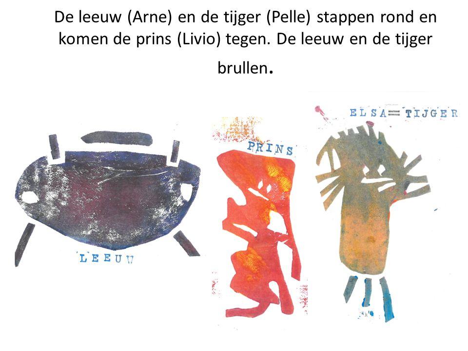 De leeuw (Arne) en de tijger (Pelle) stappen rond en komen de prins (Livio) tegen.