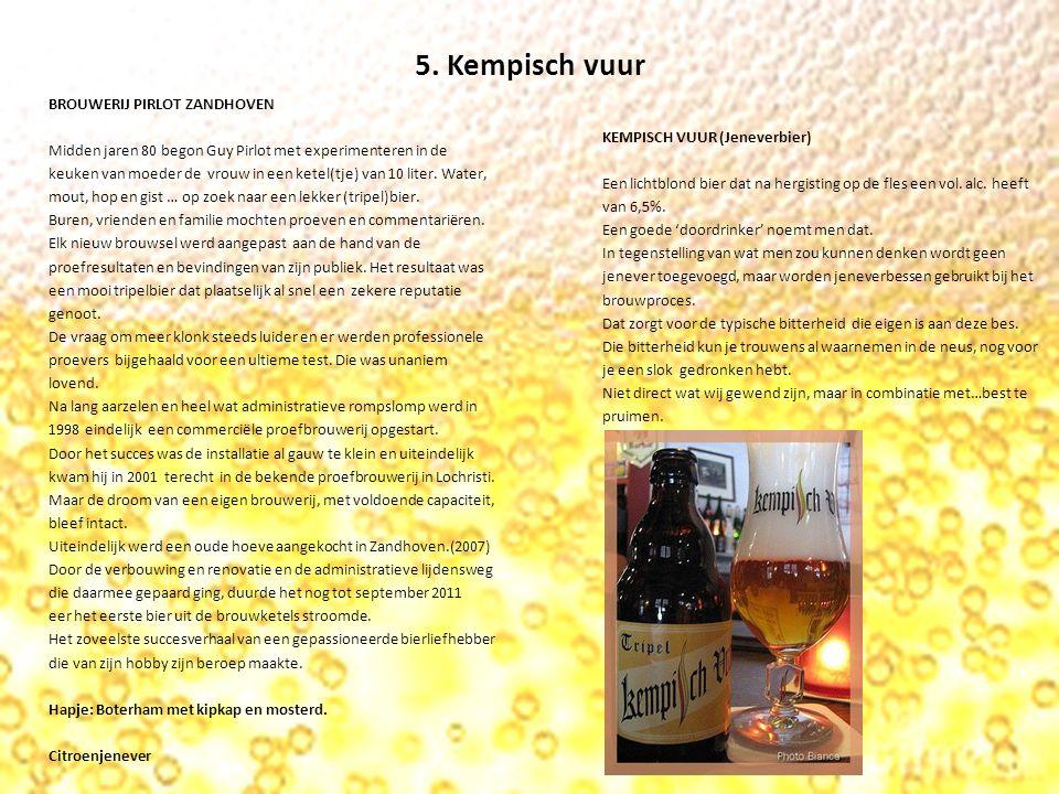 Bierproefclub De Witte Kragen Hommelbier Hopus La Guillotine Paix Dieu Kempisch vuur Volgende proeverij : 7 april 2016 om 19:30 uur Bierfestival : 26 maart 2016 vanaf 11:00 uur tot 23 uur.