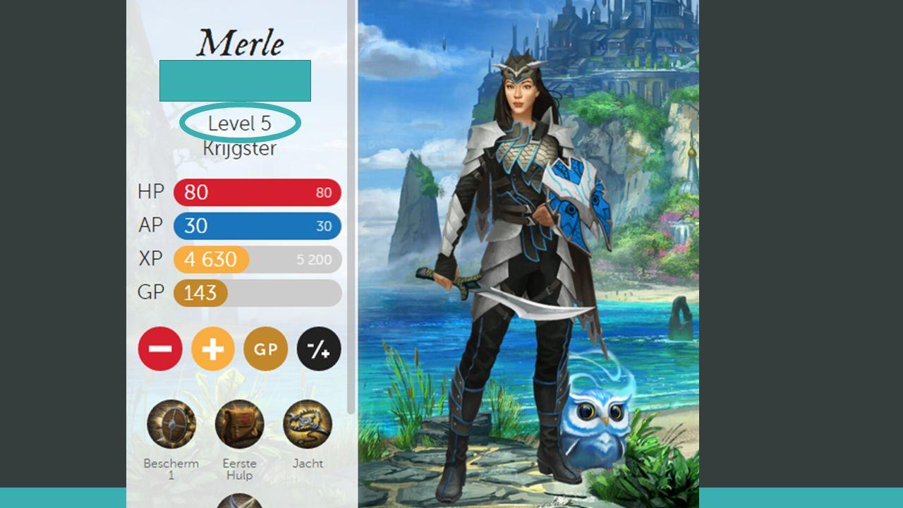 Levels omhoog Elke 1000XP Goed gedrag, huiswerk maken, goede vragen stellen/beantwoorden In dit spel: 100XP Bij elke level up krijg je powerpunten Sense of progression