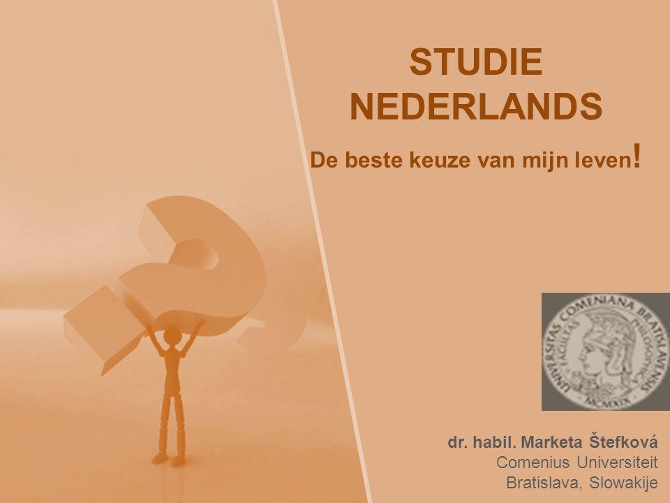 Waarom Nederlands.
