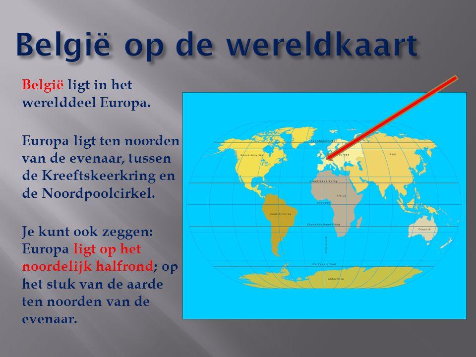 België ligt in het werelddeel Europa.