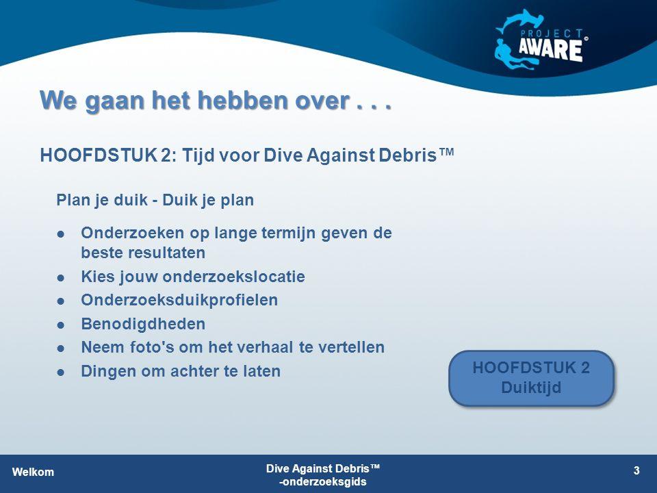 Dive Against Debris™ - Duiken voor verandering Je kunt de oceaan veiliger maken voor het onderwaterleven De gegevens die jij verzamelt: Ondersteunen de acties tegen afval in zee Illustreren het soort en de hoeveelheid afval Vergroten de kennis over de gevolgen Je steunt plaatselijke Project AWARE-onderzoeksleiders Je overtuigt anderen te veranderen Wanneer je duikt voor Dive Against Debris™, dan duik je voor verandering Dive Against Debris™ -onderzoeksgids 14 H1: Afval in zee
