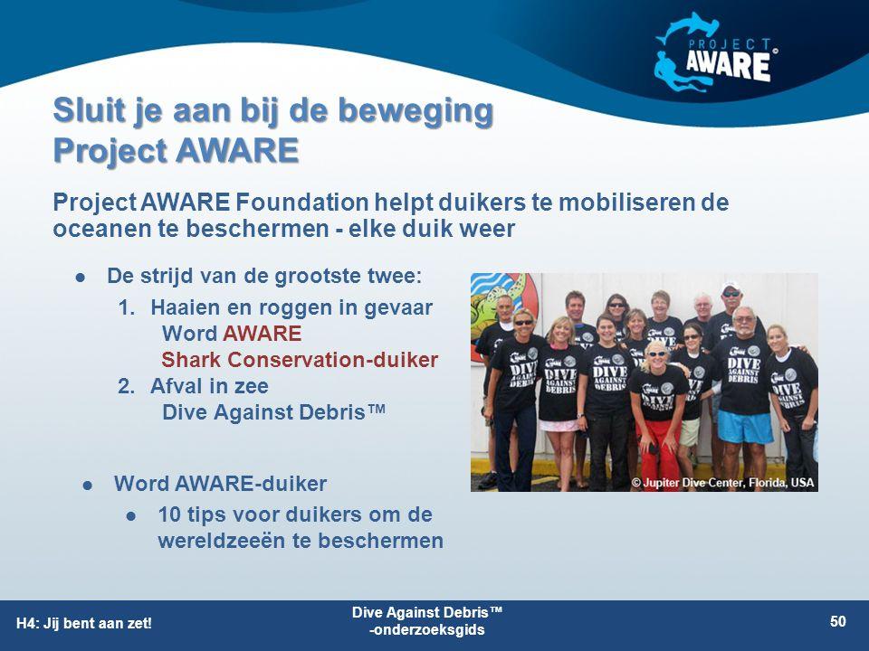 Sluit je aan bij de beweging Project AWARE De strijd van de grootste twee: Project AWARE Foundation helpt duikers te mobiliseren de oceanen te bescher