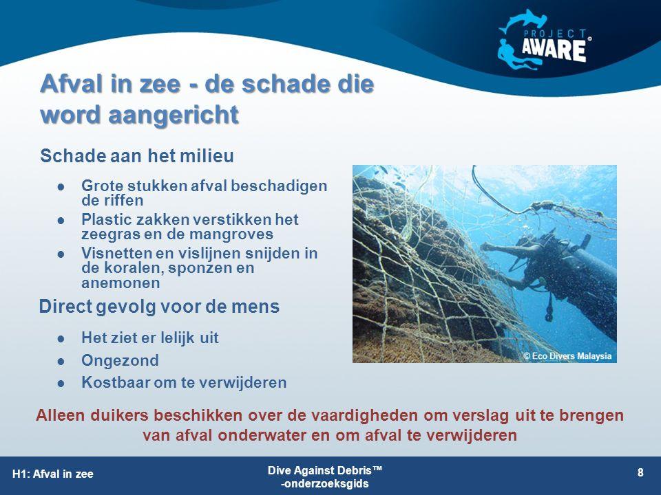 Afval in zee - de schade die word aangericht Grote stukken afval beschadigen de riffen Plastic zakken verstikken het zeegras en de mangroves Visnetten