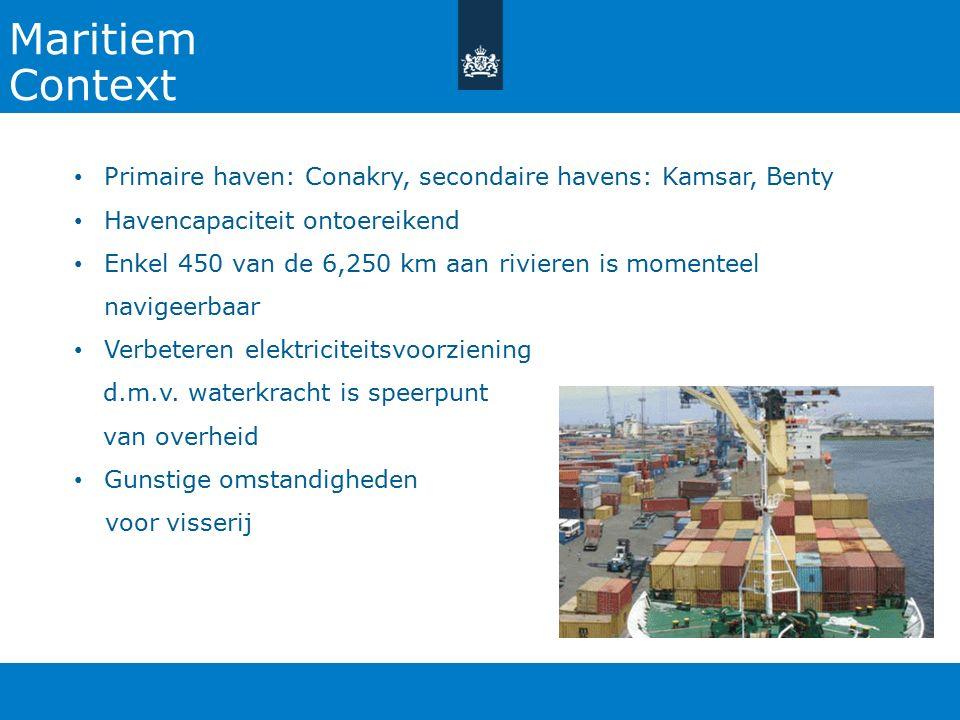 Maritiem Context Primaire haven: Conakry, secondaire havens: Kamsar, Benty Havencapaciteit ontoereikend Enkel 450 van de 6,250 km aan rivieren is momenteel navigeerbaar Verbeteren elektriciteitsvoorziening d.m.v.